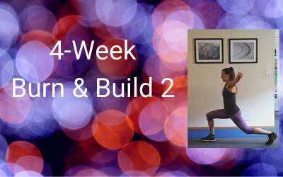 4-Week Burn & Build 2 (All levels)