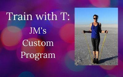 Protected: Train with T – JM's Custom Program 8
