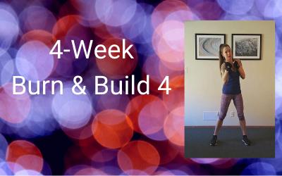 4-Week Burn & Build 4 (All levels)