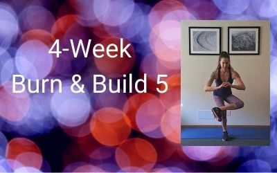 4-Week Burn & Build 5 (All levels)